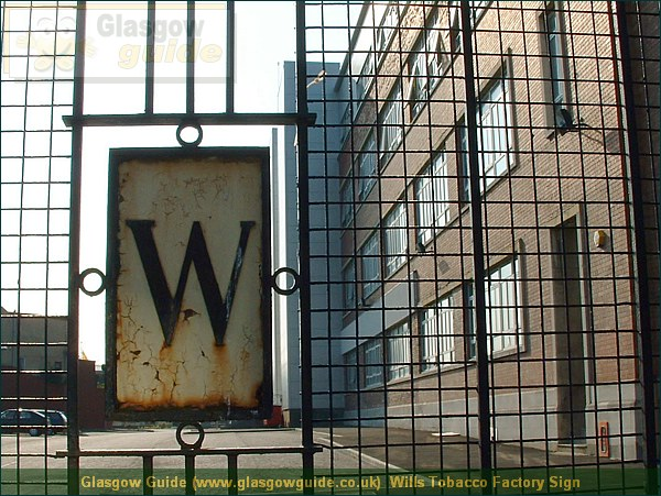 Glasgow City Guide Photograph: Glasgow Guide: Images: Wills Tobacco Factory Sign.JPG Wills Tobacco Factory Sign Alexandra Parade77.4 KB 23:02: 24 True color (24 bit) 16777216 Make: FUJIFILM Model: FinePix2800ZOOM DateTime: 02/01/2004 23:02:24 EXIFImageWidth: 1317 ExifImageLength: 988 Flash: Flash did not fire ISOSpeedRatings: ISO 100 ShutterSpeedValue: 1/338 sec ApertureValue: F8.28 FocalLength: 6 mm 02/01/2004 23:02:24 451 600 Wills Tobacco Factory Sign.htm