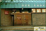 Glasgow City Guide Photographs: Alexandra ParadeOur Lady of Good Counsel 02.JPG02 January 2004 23:01
